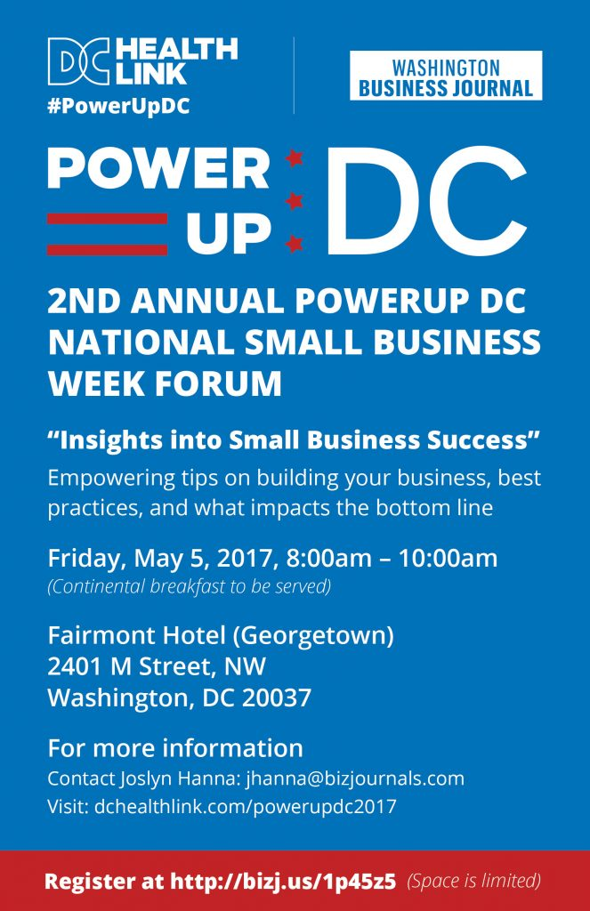 2nd Annual POWERUP DC National Small Business Week Forum @ Fairmont Washington, D.C., Georgetown Hotel | Washington | District of Columbia | United States